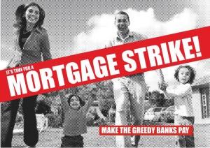 Mortgage Strike